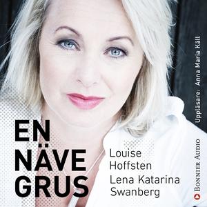 En näve grus (ljudbok) av Lena Katarina Swanber