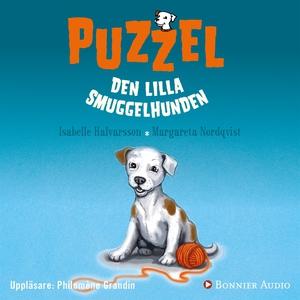 Puzzel. Den lilla smuggelhunden (ljudbok) av Is