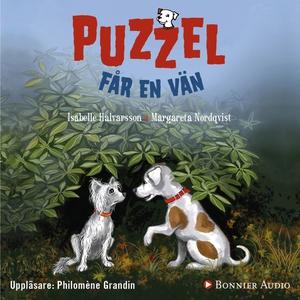 Puzzel får en vän (ljudbok) av Isabelle Halvars
