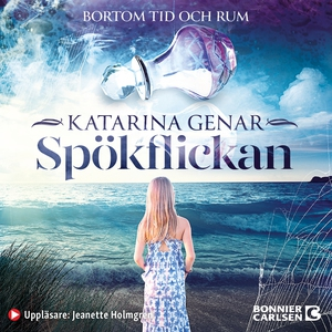 Spökflickan (ljudbok) av Katarina Genar