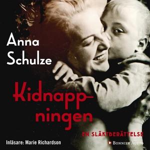Kidnappningen : En släktberättelse (ljudbok) av