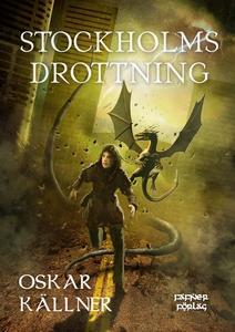 Stockholms drottning (e-bok) av Oskar Källner