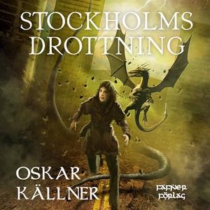 Stockholms drottning (ljudbok) av Oskar Källner