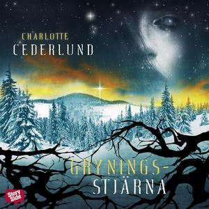 Gryningsstjärna (ljudbok) av Charlotte Cederlun