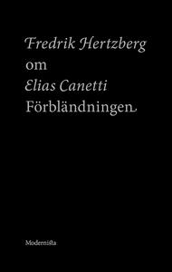 Om Förbländningen av Elias Canetti (e-bok) av F