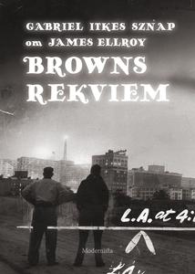 Om Browns rekviem av James Ellroy (e-bok) av Ga