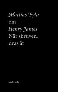 Om När skruven dras åt av Henry James (e-bok) a