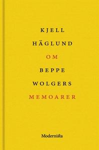 Om Memoarer av Beppe Wolgers (e-bok) av Kjell H