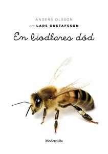 Om En biodlares död av Lars Gustafsson (e-bok)