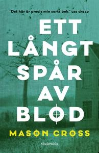 Ett långt spår av blod (Första boken om Carter