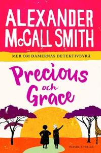 Precious och Grace (e-bok) av Alexander McCall