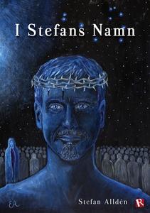 I Stefans Namn (e-bok) av Stefan Alldén