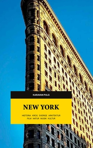 New York : historia, krog, Sverige, arkitektur,