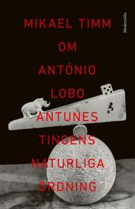 Om Tingens naturliga ordning av António Lobo An