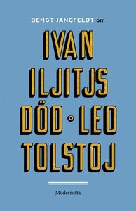 Om Ivan Iljitjs död av Leo Tolstoj (e-bok) av B