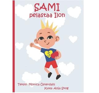 Sami pelastaa ilon (e-bok) av Monica Österdahl