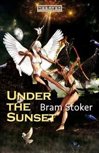 Under the Sunset (e-bok) av Bram Stoker