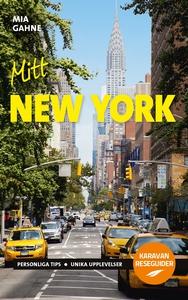 Mitt New York (e-bok) av Mia Gahne