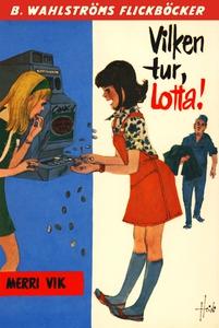 Lotta 23 - Vilken tur, Lotta! (e-bok) av Merri