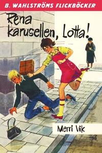Lotta 25 - Rena karusellen, Lotta! (e-bok) av M