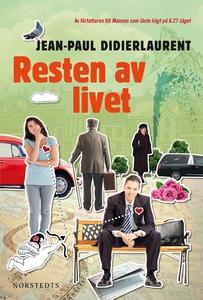 Resten av livet (e-bok) av Jean-Paul Didierlaur