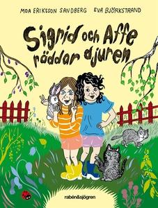 Sigrid & Affe räddar djuren (e-bok) av Moa Erik