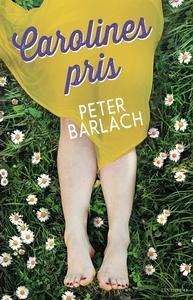 Carolines pris (e-bok) av Peter Barlach