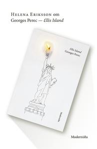 Om Ellis Island av Georges Perec (e-bok) av Hel
