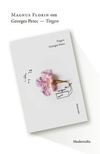 Om Tingen av Georges Perec (e-bok) av Magnus Fl