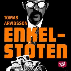 Enkelstöten (ljudbok) av Tomas Arvidsson