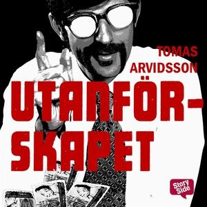 Utanförskapet (ljudbok) av Tomas Arvidsson