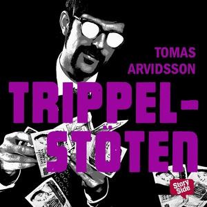 Trippelstöten (ljudbok) av Tomas Arvidsson