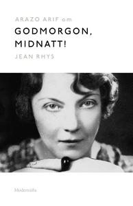 Om Godmorgon, midnatt! av Jean Rhys (e-bok) av