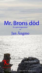 Mr. Brons död (e-bok) av Jan Ängmo