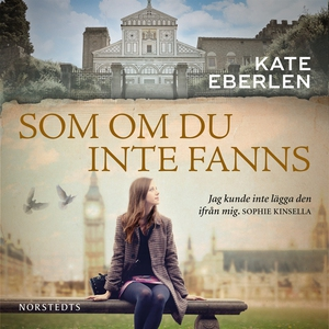 Som om du inte fanns (ljudbok) av Kate Eberlen