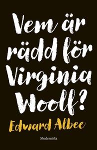 Vem är rädd för Virginia Woolf? (e-bok) av Edwa