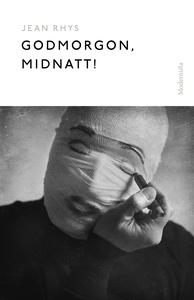 Godmorgon, midnatt! (e-bok) av Jean Rhys