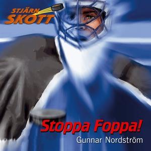 Stoppa Foppa! (ljudbok) av Gunnar Nordström