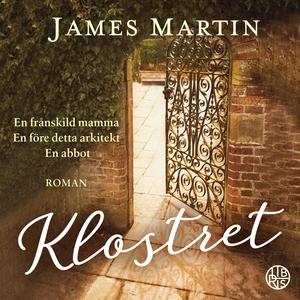 Klostret (ljudbok) av James Martin