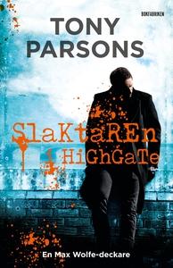 Slaktaren i Highgate (e-bok) av Tony Parsons