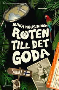 Roten till det goda (e-bok) av Miika Nousiainen