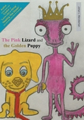 The Pink Lizard and the Golden Puppy: How they met and created a child together