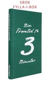 EBOK Min framtid på 3 minuter (e-bok) av Nicote