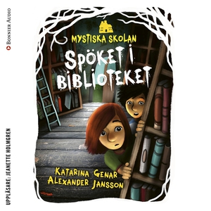 Mystiska skolan. Spöket i biblioteket (ljudbok)