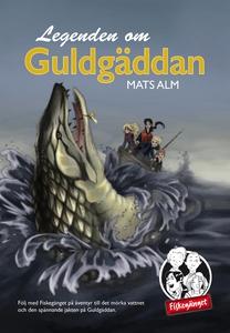Legenden om Guldgäddan (e-bok) av Mats Alm
