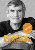 Marshall B. Rosenberg mannen som gav freden ett språk : Ett nära samtal med  grundaren av Nonviolent Communication.