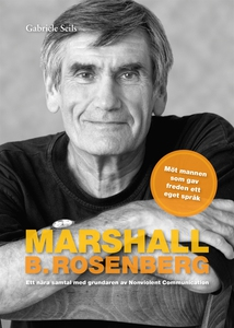 Marshall B. Rosenberg mannen som gav freden ett