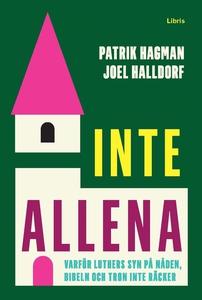 Inte allena (e-bok) av Patrik Hagman, Joel Hall
