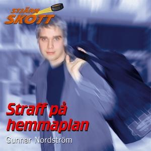 Straff på hemmaplan (ljudbok) av Gunnar Nordstr