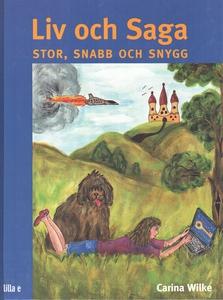 Liv och Saga (ljudbok) av Carina Wilke